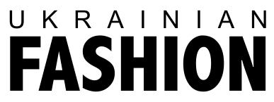 Ukrainian Fashion — о моде в Украине